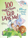 100 Ways to Know God Loves Me & 100 Songs to Love Him Back (eBook)